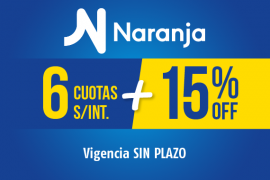 TARJETA NARANJA</br>6 cuotas + hasta 15% dto.
