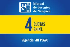 MUTUAL DE DOCENTES DE NEUQUÉN</br>4 cuotas sin interés