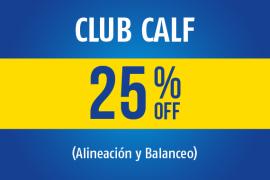 Club Calf</br> 25% OFF (Alineación y Balanceo) </br>Válido Todos los días