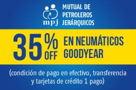 Mutual de Petroleros Jerárquicos</br> 35% off en neumáticos Goodyear