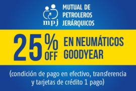 Mutual de Petroleros Jerárquicos</br> 25% off en neumáticos Goodyear