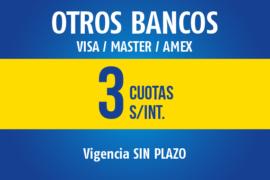 OTROS BANCOS</br>3 Cuotas sin interés